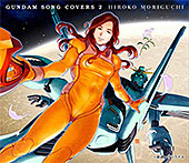 <GUNDAM SONG COVERS 2>